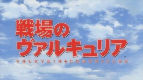 Valkyria Chronicles' anime series has started!